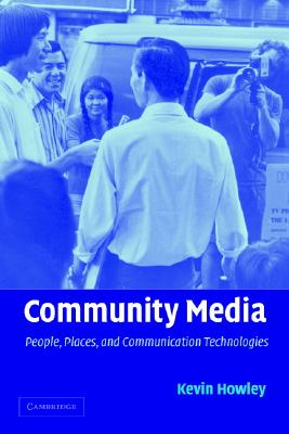 Community Media By Howley, Kevin